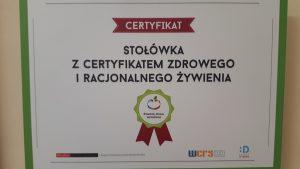 Certyfikat- Stołówka zdrowego i racjonalnego żywienia